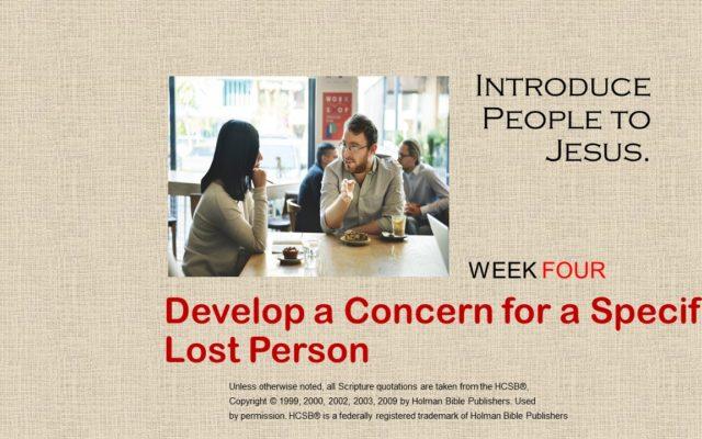 4. Develop Concern for a Specific Lost Person