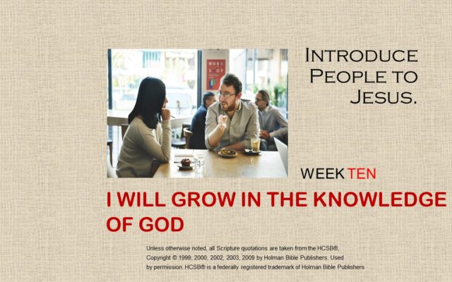 I Will Grow in the Knowledge of God