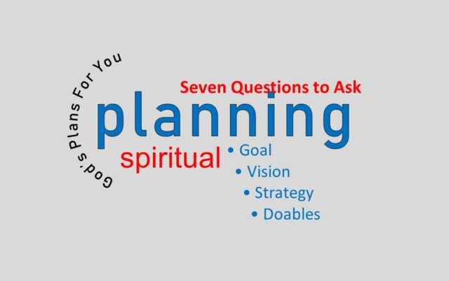 Seven Questions to Ask During the Planning Process