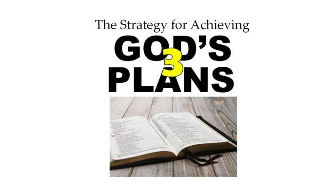 GOD'S THREE SPIRITUAL PLANS