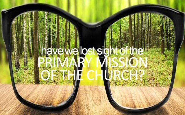 It Seems Many Denominations Have Lost Sight of Their Mission